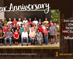 Join us for the 12th Anniversary of the HNC Support Group!